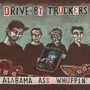 Alabama Ass Whuppin' REISSUE